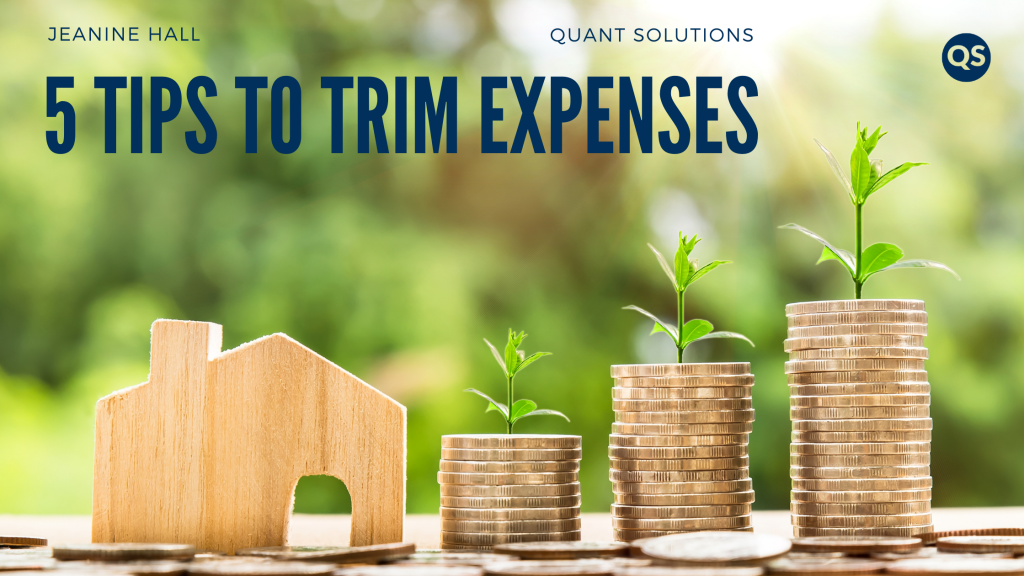 5 Tips to Trim Expenses